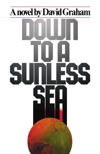 Down to a Sunless Sea  N/A 9781416567660 Front Cover