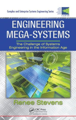 Engineering Mega-Systems The Challenge of Systems Engineering in the Information Age  2010 edition cover