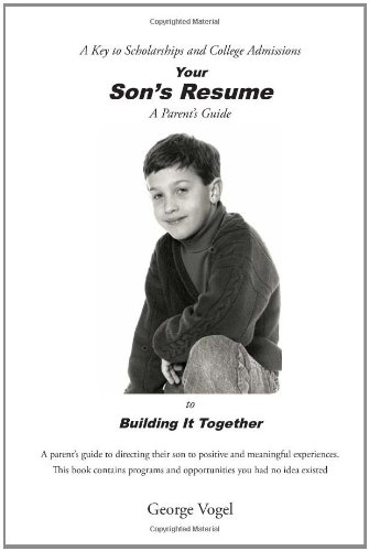 Your Son's Resume to Building It Together   2010 edition cover