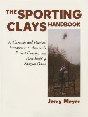 Sporting Clays Handbook   1990 9781558210660 Front Cover
