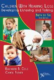 Children with Hearing Loss Developing Listening and Talking, Birth to Six 3rd 2016 (Revised) edition cover