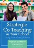 Strategic Co-Teaching in Your School Using the Co-Design Model  2013 edition cover