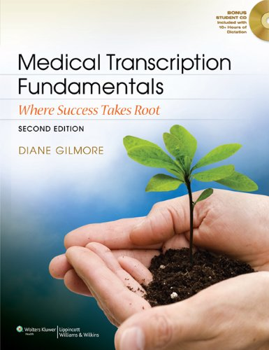 Medical Transcription Fundamentals Where Success Takes Root 2nd 2012 (Revised) edition cover