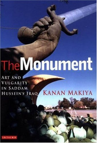Monument Art and Vulgarity in Saddam Hussein's Iraq  2003 edition cover