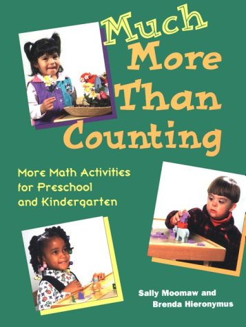 Much More Than Counting More Math Activities for Preschool and Kindergarten  1999 edition cover