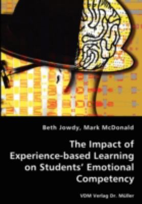 Impact of Experience-Based Learning on Students' Emotional Competency N/A 9783836437660 Front Cover