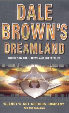 Dreamland (Dale Browns Dreamland 1) N/A edition cover