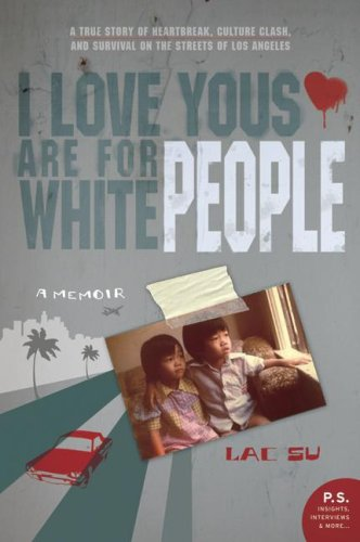 I Love Yous Are for White People A Memoir  2009 edition cover