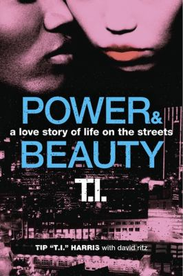 Power and Beauty A Love Story of Life on the Streets  2012 edition cover