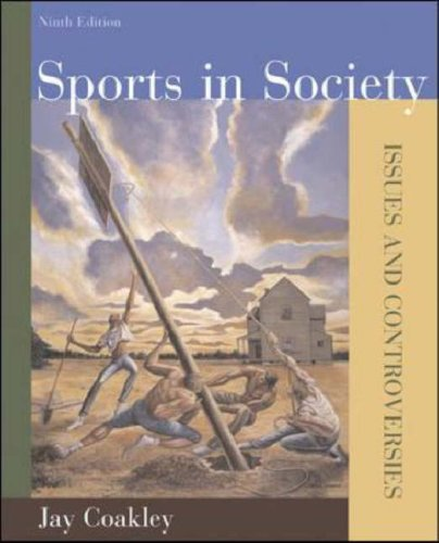 Sports in Society Issues and Controversies with Online Learning Center Passcode Bind-in Card 9th 2007 (Revised) edition cover