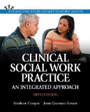 Clinical Social Work Practice An Integrated Approach with Pearson EText -- Access Card Package 5th 2015 9780133884661 Front Cover