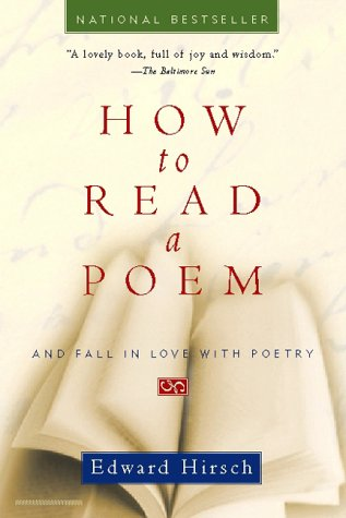 How to Read a Poem And Fall in Love with Poetry  1998 9780156005661 Front Cover