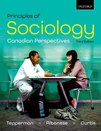 Principles of Sociology Canadian Perspectives 3rd 2013 9780195446661 Front Cover