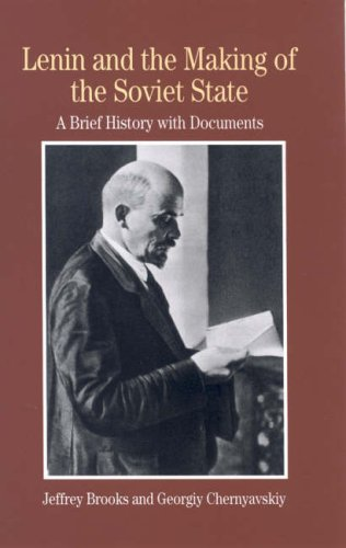 Lenin and the Making of the Soviet State A Brief History with Documents  2007 edition cover