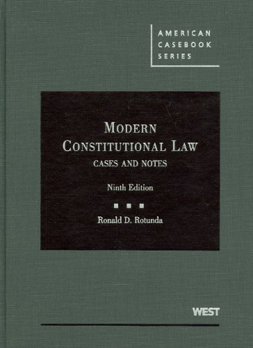 Modern Constitutional Law, Cases and Notes  9th 2009 (Revised) edition cover