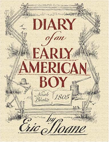 Diary of an Early American Boy Noah Blake 1805  2004 edition cover