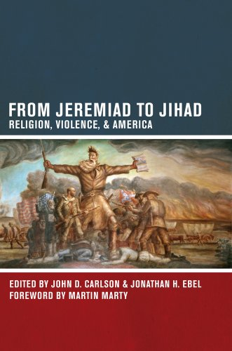 From Jeremiad to Jihad Religion, Violence, and America  2012 edition cover