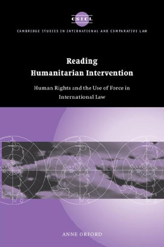 Reading Humanitarian Intervention Human Rights and the Use of Force in International Law  2008 9780521047661 Front Cover
