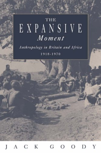 Expansive Moment The Rise of Social Anthropology in Britain and Africa, 1918-1970  1995 edition cover