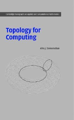Topology for Computing   2004 9780521836661 Front Cover