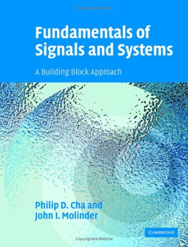 Fundamentals of Signals and Systems A Building Block Approach  2005 9780521849661 Front Cover
