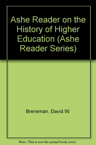 ASHE Reader on the History of Higher Education 1st 1989 9780536575661 Front Cover