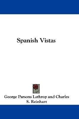 Spanish Vistas  N/A 9780548314661 Front Cover