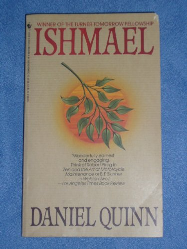 Ishmael : An Adventure of the Mind and Spirit N/A 9780553561661 Front Cover