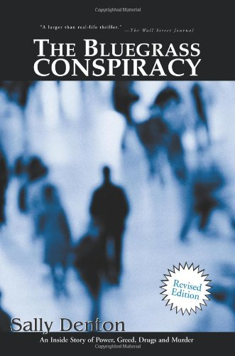 Bluegrass Conspiracy An Inside Story of Power, Greed, Drugs and Murder  2001 edition cover