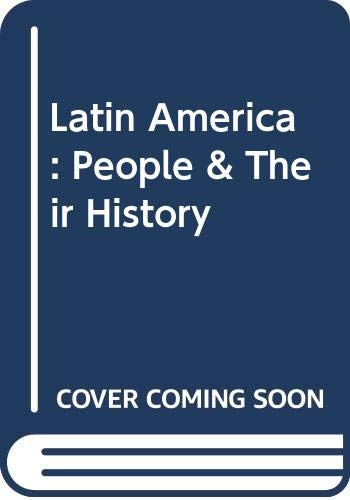 Latin America: People & Their History  2006 9780618914661 Front Cover