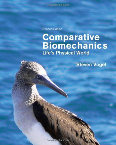 Comparative Biomechanics Life's Physical World 2nd 2013 (Revised) 9780691155661 Front Cover