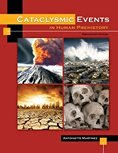 Cataclysmic Events in Human Prehistory  N/A 9780757569661 Front Cover