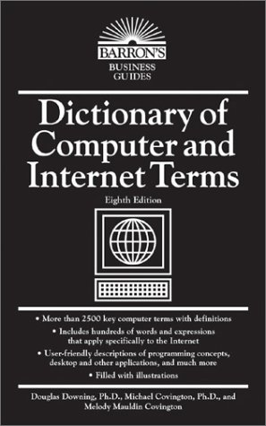 Dictionary of Computer and Internet Terms  8th 2003 (Revised) edition cover
