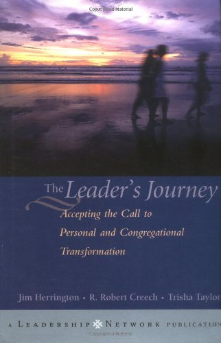 Leader's Journey Accepting the Call to Personal and Congregational Transformation  2003 9780787962661 Front Cover
