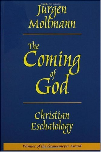 Coming of God Christian Eschatology  2004 edition cover