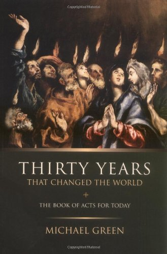 Thirty Years That Changed the World The Book of Acts for Today  2004 edition cover