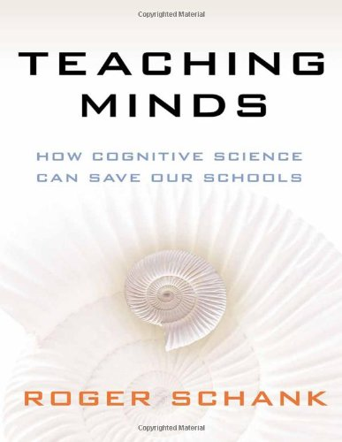 Teaching Minds How Cognitive Science Can Save Our Schools  2011 edition cover