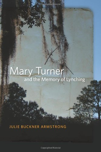 Mary Turner and the Memory of Lynching   2011 edition cover