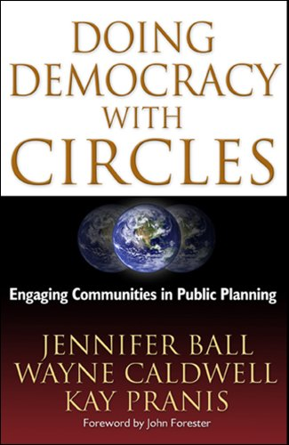Doing Democracy with Circles : Engaging Communities in Public Planning  2009 edition cover