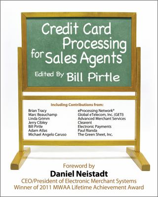 Credit Card Processing for Sales Agents   2012 9780982611661 Front Cover