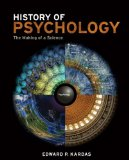 History of Psychology The Making of a Science  2014 9781111186661 Front Cover