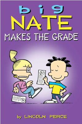 Big Nate Makes the Grade   2012 edition cover