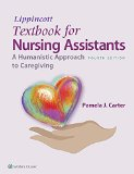 Textbook for Nursing Assistants A Humanistic Approach to Caregiving 4th 2016 (Revised) edition cover