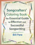 Songcrafters' Coloring Book: the Essential Guide to Effective and Successful Songwriting  N/A edition cover