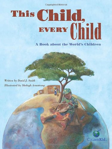 This Child, Every Child A Book about the World's Children  2011 edition cover