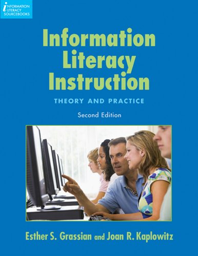 Information Literacy Instruction Theory and Practice 2nd 2009 edition cover