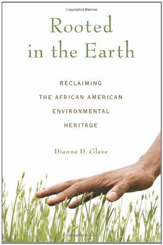Rooted in the Earth Reclaiming the African American Environmental Heritage  2010 edition cover