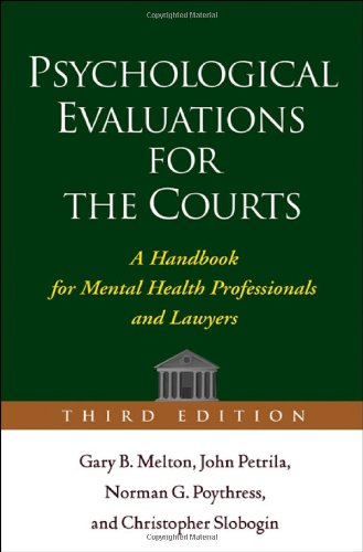 Psychological Evaluations for the Courts A Handbook for Mental Health Professionals and Lawyers 3rd 2008 (Revised) edition cover