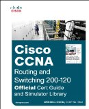 Cisco CCNA Routing and Switching 200-120 Official Cert Guide and Simulator Library   2014 edition cover