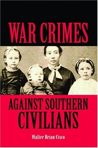 War Crimes Against Southern Civilians   2007 edition cover